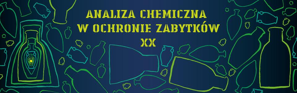 ANALIZA CHEMICZNA W OCHRONIE ZABYTKÓW